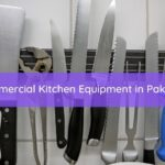 Commercial Kitchen Equipment in Pakistan